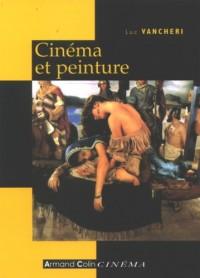 Cinéma et peinture : Passages, partages, présences