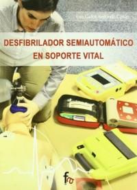 Desfibrilador semiautomatico en soporte vital / Semi-automatic defibrillator life support