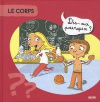 Le Corps Dis Moi Pourquoi Nouvelle Edition