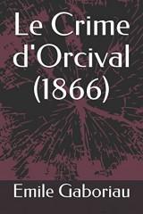 Le Crime d'Orcival (1866)