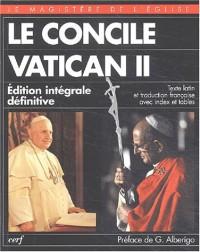 Le Concile Vatican II, 1962-1965. Edition intégrale définitive bilingue français-latin