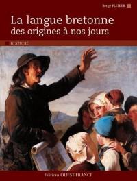 La langue bretonne des origines à nos jours