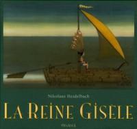 La Reine Gisèle
