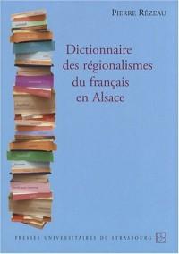 Dictionnaire des régionalismes du français en Alsace