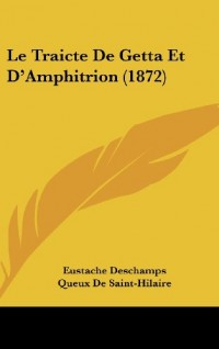 Le Traicte de Getta Et D'Amphitrion (1872)