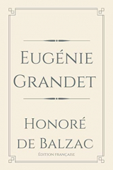 Eugénie Grandet: Perfect Light Edition