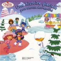 Une histoire glaciale pour Mousse Arc-en-Ciel
