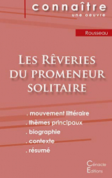 Fiche de lecture Les Rêveries du promeneur solitaire de Jean-Jacques Rousseau (analyse littéraire de référence et résumé complet)