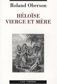 Héloïse vierge et mère : Un cas de pédophilie incestueuse au 12e siècle