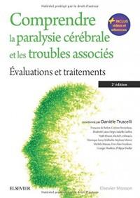 Comprendre la paralysie cérébrale et les troubles associés: Évaluations et traitements