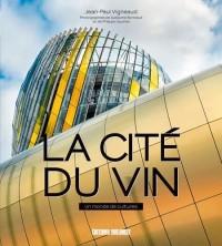 Cité du vin, un monde de cultures