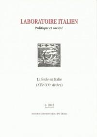Laboratoire Italien 4 - la Foule en Italie