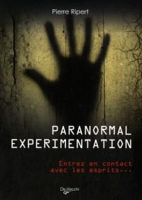 Paranormal experimentation : Entrez en contact avec les esprits