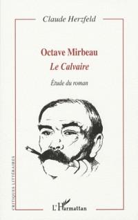 Octave Mirbeau : Le calvaire