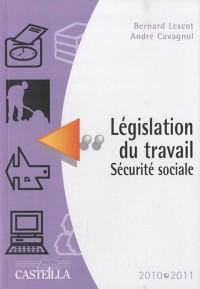 Législation du travail Sécurité sociale 2010-2011