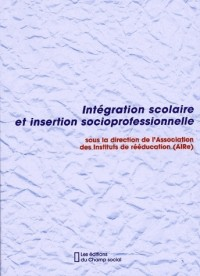 Integration scolaire integration socioprofessionnelle