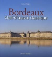 Bordeaux : Chef-d'oeuvre classique