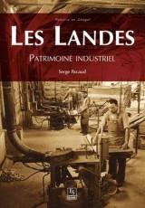 Landes (Les) - Patrimoine industriel