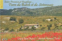 Terre de Buëch et du Sisteronnais : Entre Provence et Dauphiné...