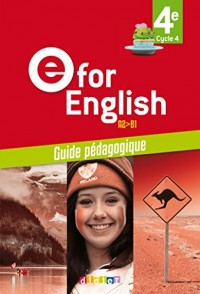 E for English 4e (éd.2017) - Guide pédagogique - version papier
