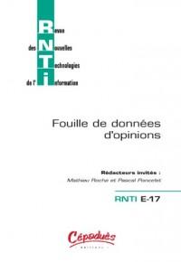 Revue des Nouvelles Technologies de l'Information - Fouille de données d'opinions - RNTI E-17 - Rédacteurs invités : Mathieu Roche et Pascal Poncelet