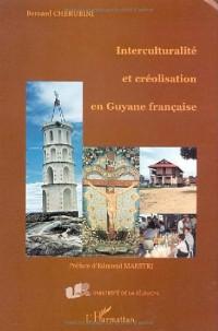 Interculturalité et créolisation en Guyane Française