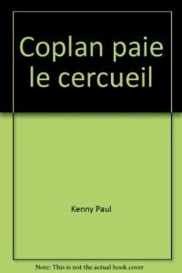 Coplan paie le cercueil