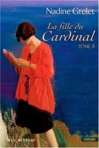 La Fille du Cardinal T 2