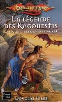La Séquence des premiers peuples, tome 1 : La Légende des Kagonesti