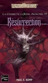 La Guerre de la Reine-Araignée, Tome 6 : Résurrection