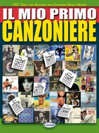 CARISCH MIO PRIMO CANZONIERE - PAROLES ET ACCORDS Partition variété, pop, rock... Variété internationale Paroles&accord