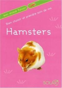 Bien choisir et prendre soin de vos Hamsters