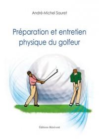 Préparation et entretien physique du golfeur