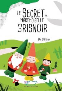 Le Secret de Mademoiselle Grisnoir