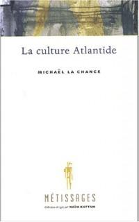 La culture Atlantide