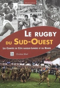 Le Rugby du Sud-Ouest