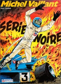 Michel Vaillant, numéro 23 : Série noire