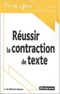 Réussir la contraction de texte