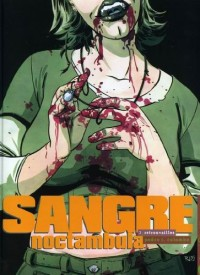 Sangre, tome 1