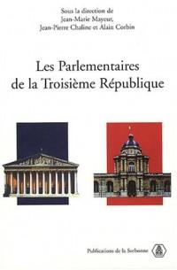 Les Parlementaires de la Troisème République