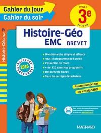 Cahier du jour/Cahier du soir Histoire-Géo-EMC 3e - Nouveau programme 2016
