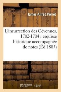 L Insurrection des Cévennes  ed 1885