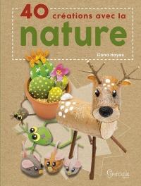 40 Creations avec la Nature