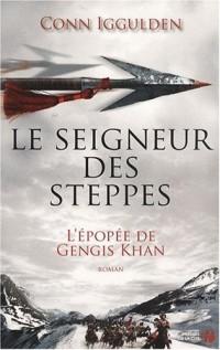 L'épopée de Gengis Khan, Tome 2 : Le seigneur des steppes