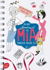 Journal de Mia, princesse malgré elle - Tome 3: Un amoureux pour Mia