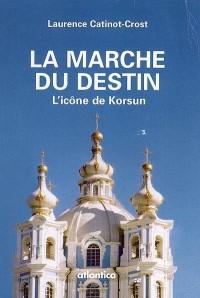 La marche du destin : L'icône de Korsun
