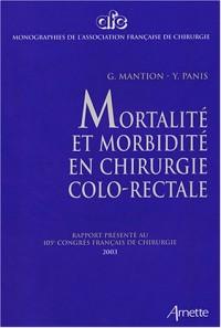 Mortalité et morbidité en chirurgie colo-rectale
