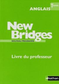 New Bridges Term. Professeur 2012