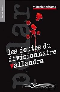 Les doutes du divisionnaire Vallandra