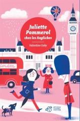Juliette Pommerol chez les Angliches [Poche]